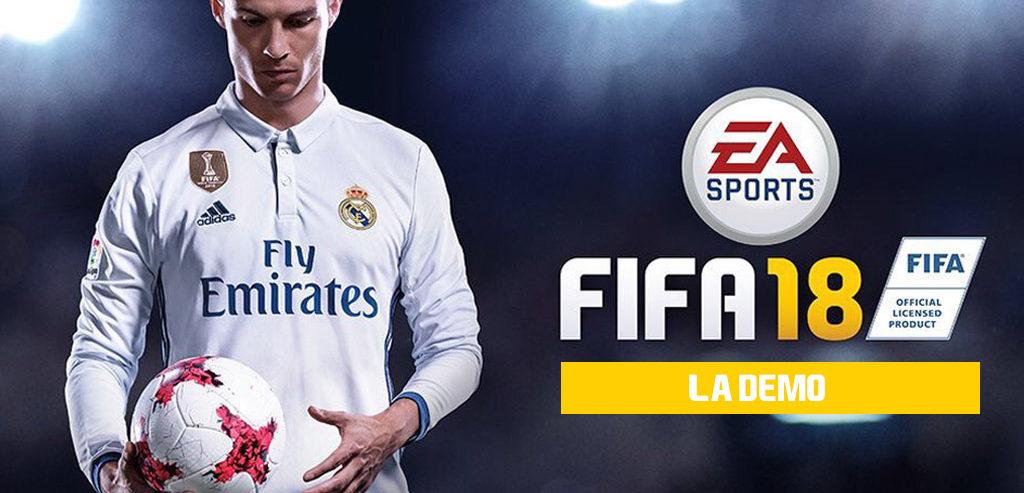 quand sortira la demo FIFA 18 - toutes les infos